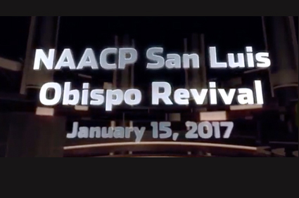 NAACP San Luis Obispo Revival: January 15, 2017